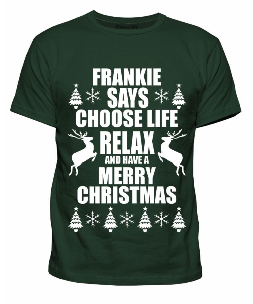Frankie Says - Dark Green