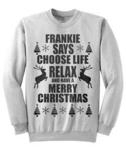 Frankie Says - White