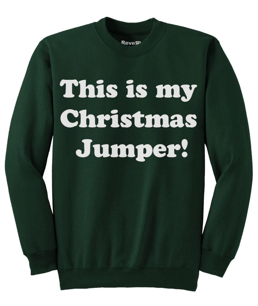 My Christmas Jumper - Dark Green